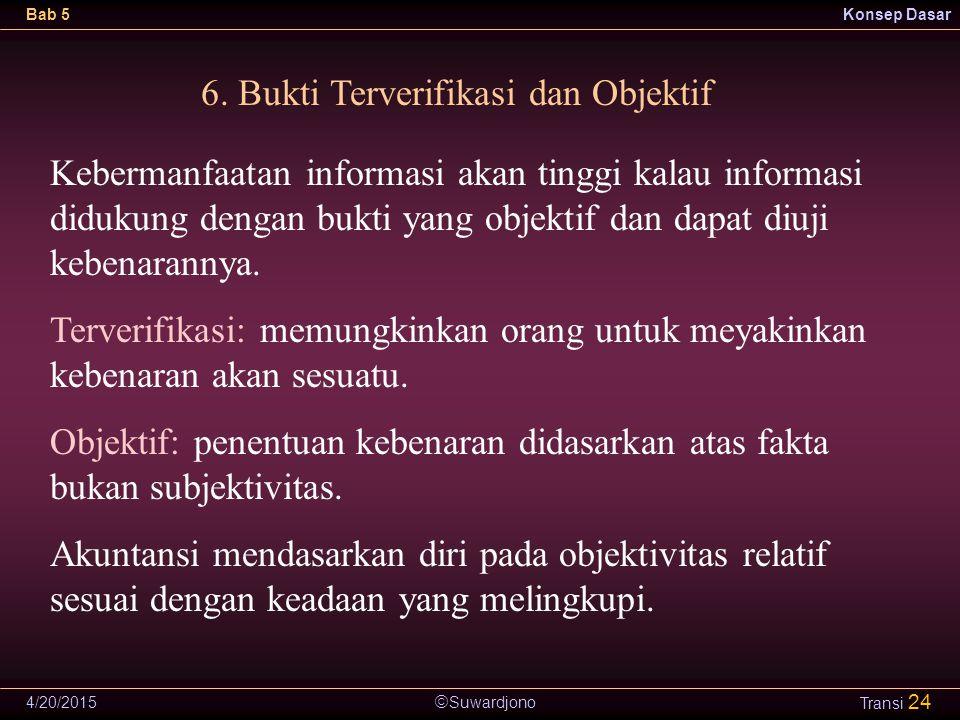 6. Bukti Terverifikasi dan Objektif