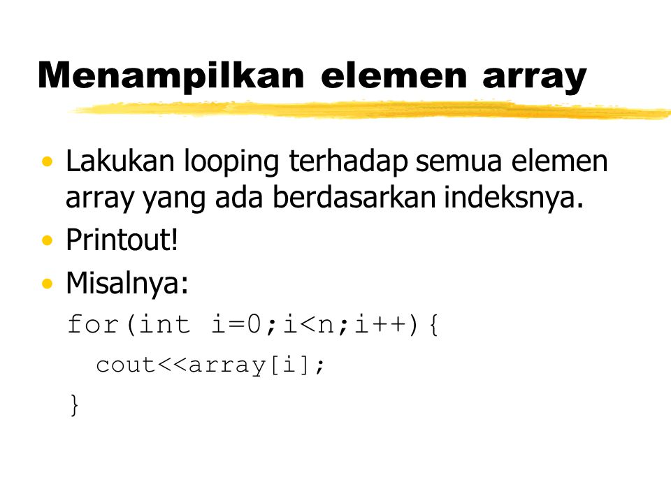Menampilkan elemen array