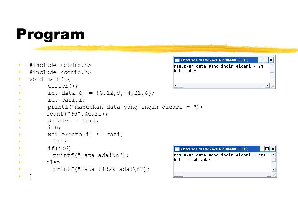 Program #include <stdio.h> #include <conio.h> void main(){