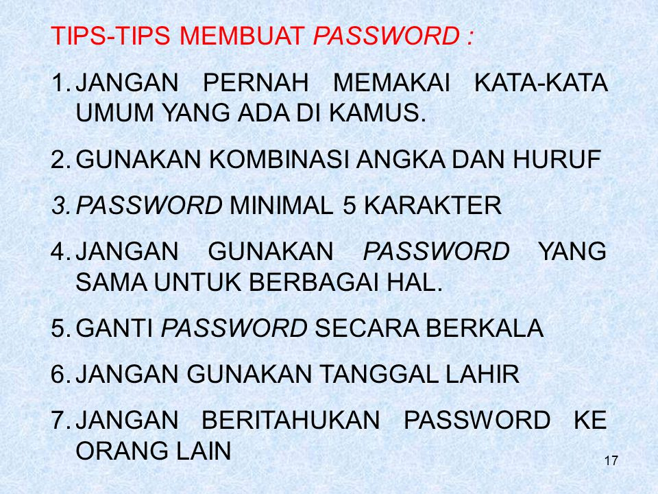 TIPS-TIPS MEMBUAT PASSWORD :