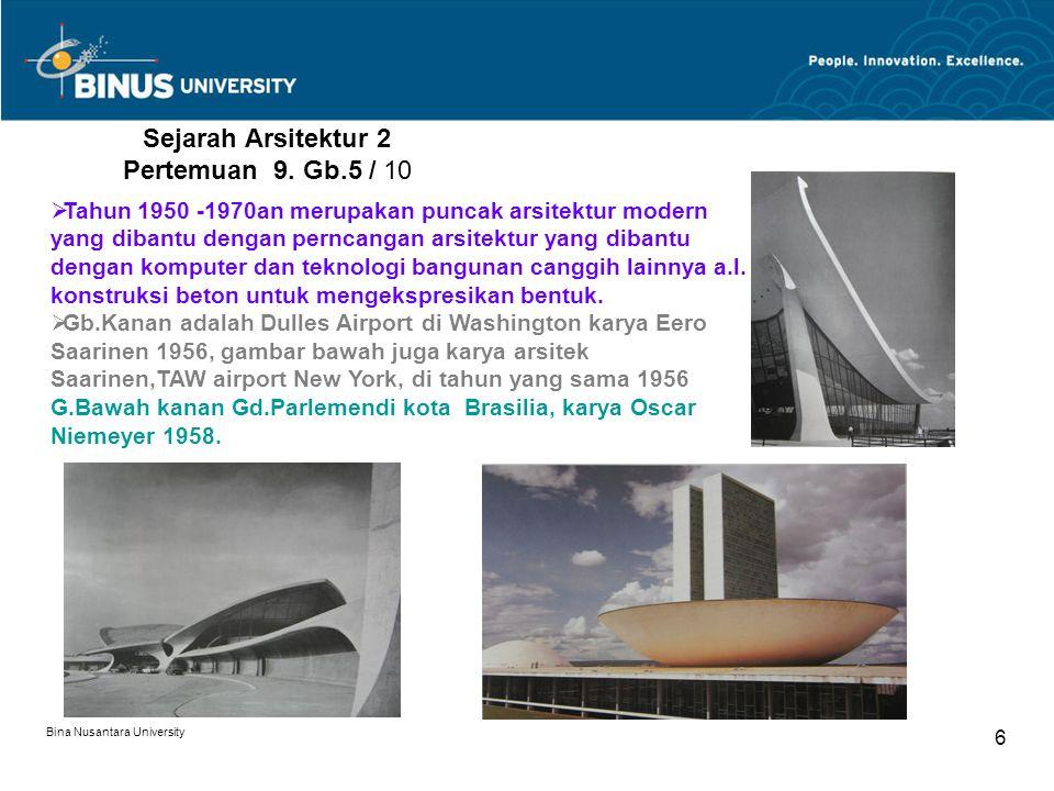 Sejarah Arsitektur 2 Pertemuan 9. Gb.5 / 10