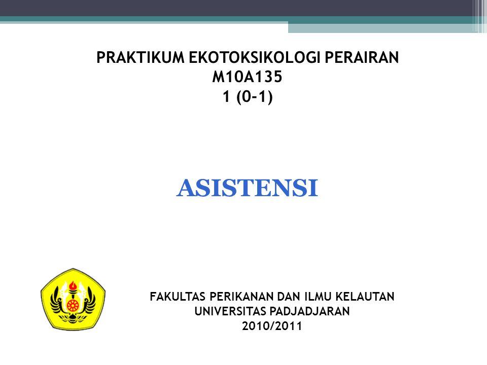 ASISTENSI PRAKTIKUM EKOTOKSIKOLOGI PERAIRAN M10A135 1 (0-1)