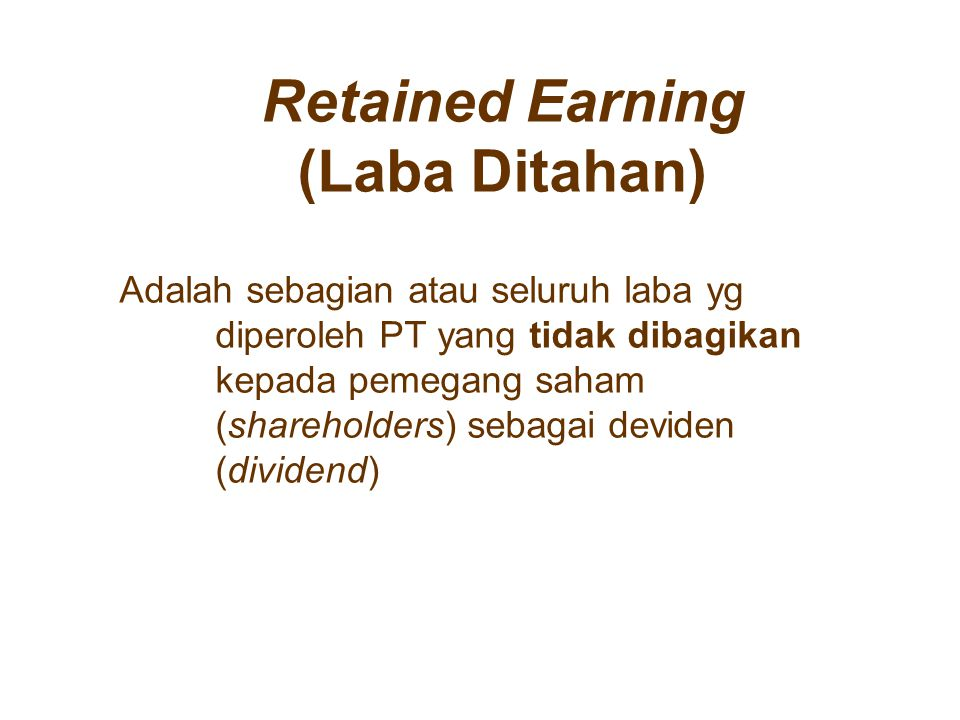 Retained Earning (Laba Ditahan)