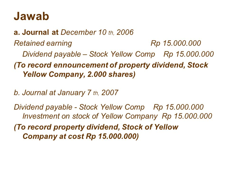 Jawab a. Journal at December 10 th, 2006