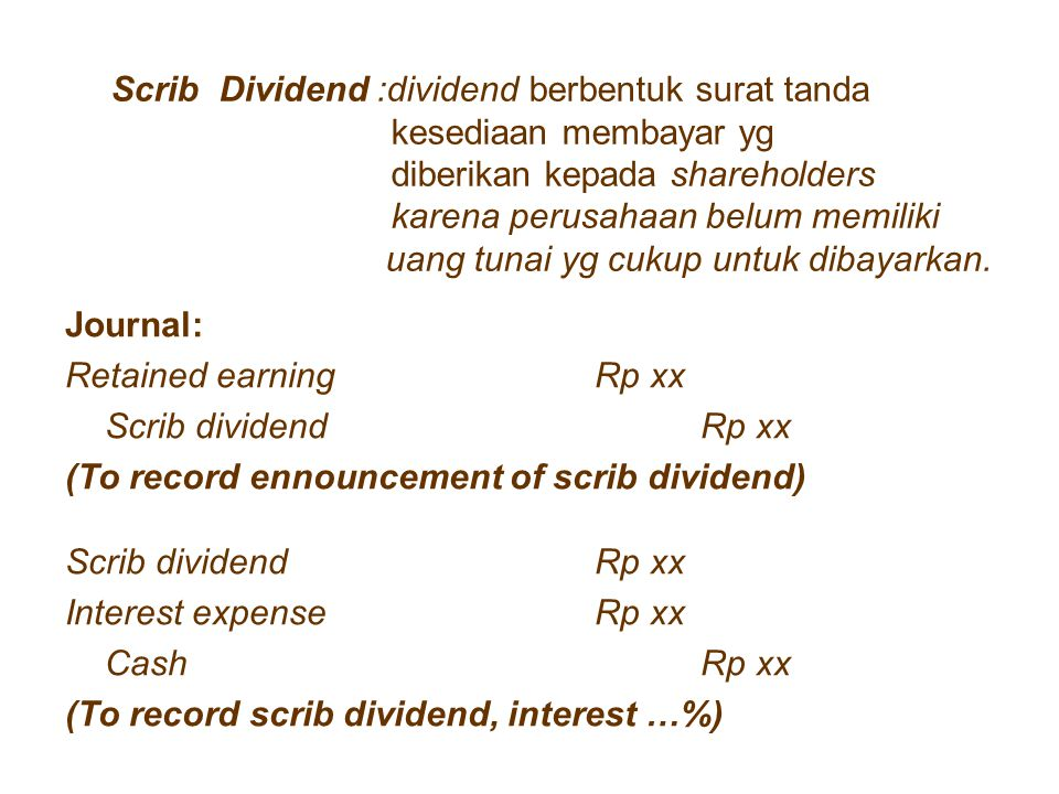 Scrib Dividend :dividend berbentuk surat tanda. kesediaan membayar yg