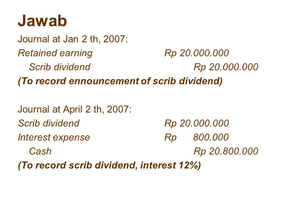 Jawab Journal at Jan 2 th, 2007: Retained earning Rp 20.000.000