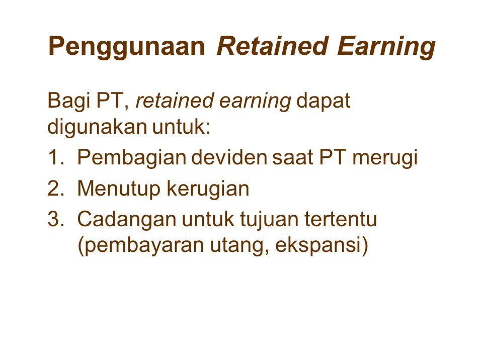 Penggunaan Retained Earning