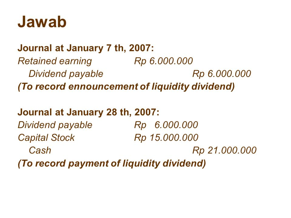 Jawab Journal at January 7 th, 2007: Retained earning Rp 6.000.000