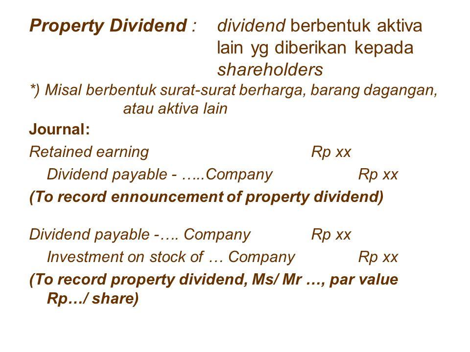 Property Dividend :. dividend berbentuk aktiva