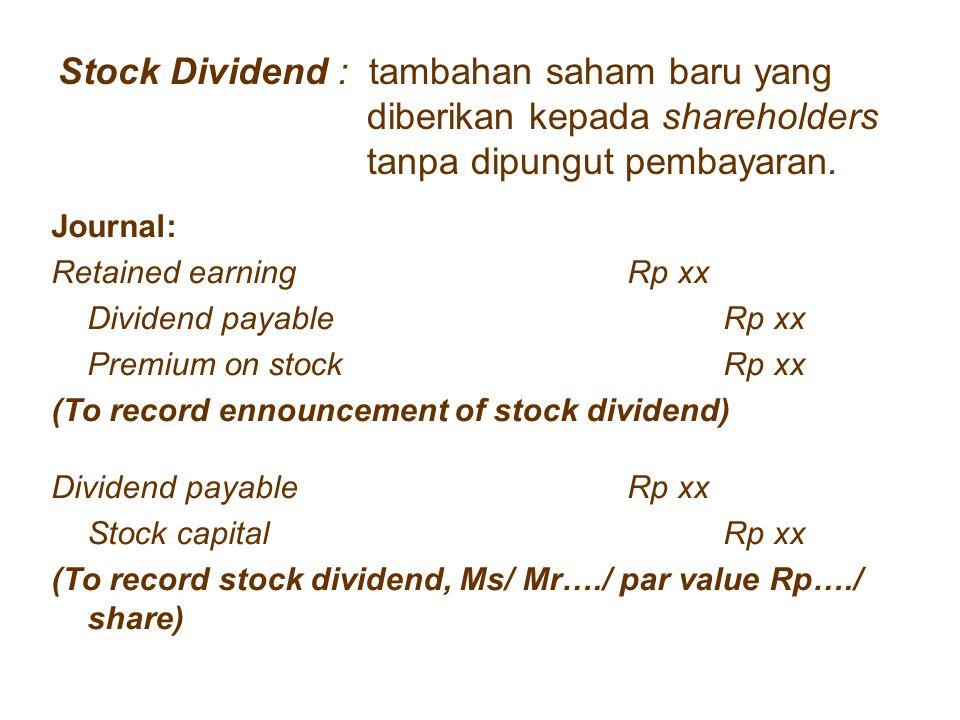 Stock Dividend : tambahan saham baru yang