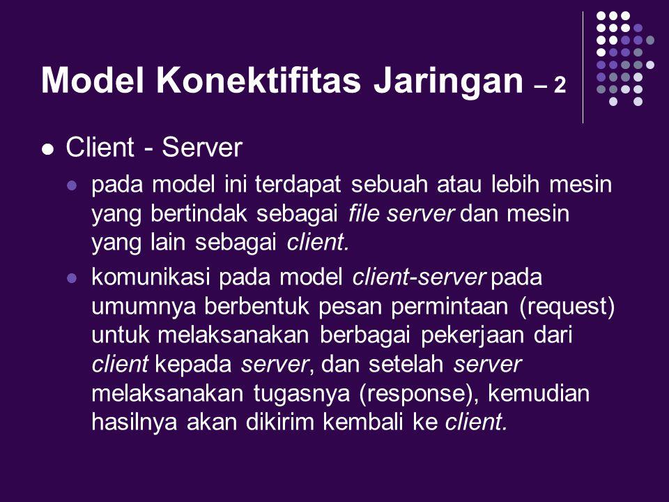 Model Konektifitas Jaringan – 2