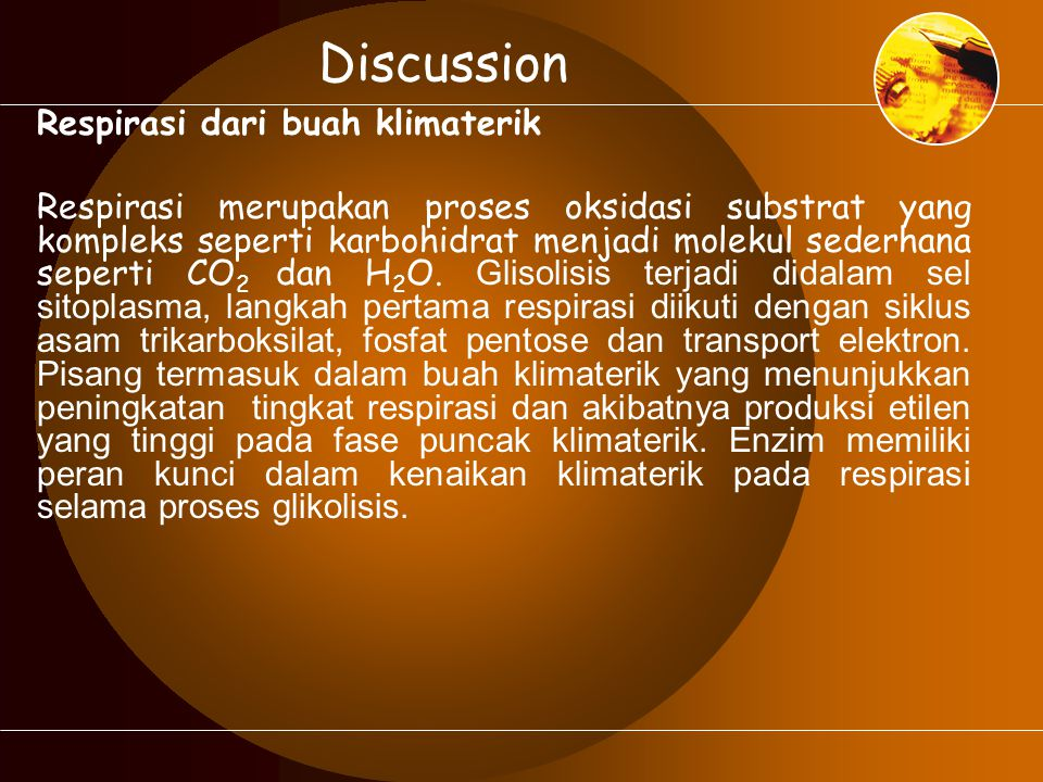 Discussion Respirasi dari buah klimaterik