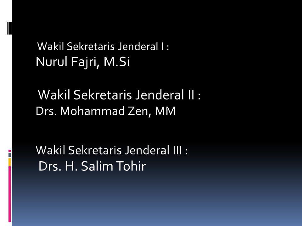Wakil Sekretaris Jenderal II :
