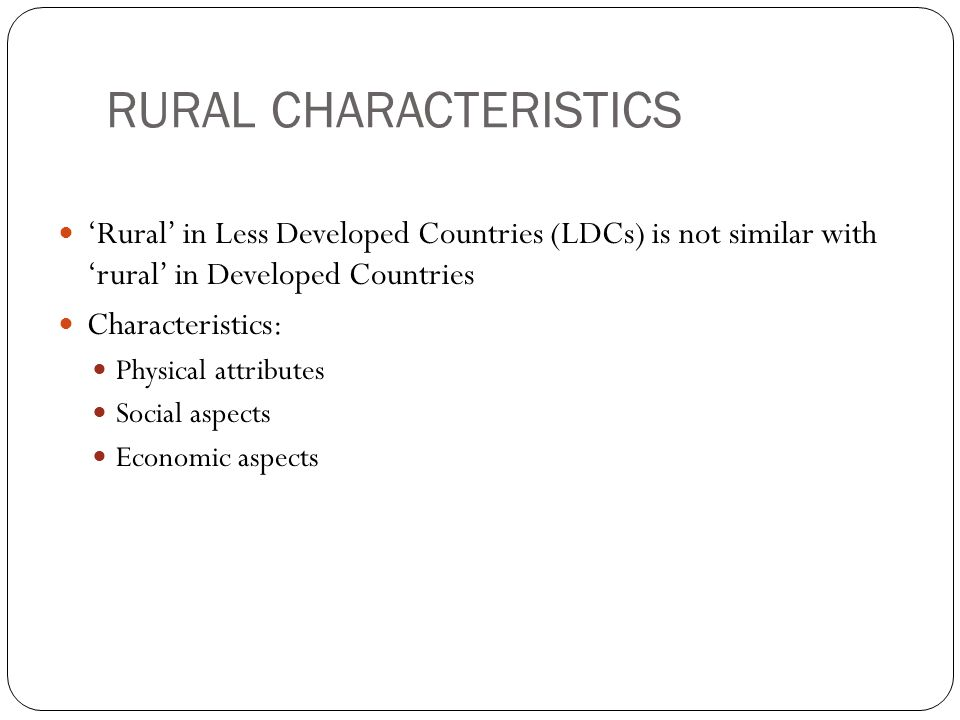 RURAL CHARACTERISTICS