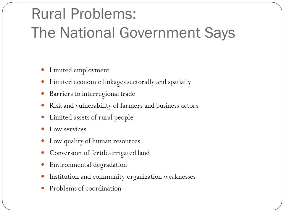 Rural Problems: The National Government Says