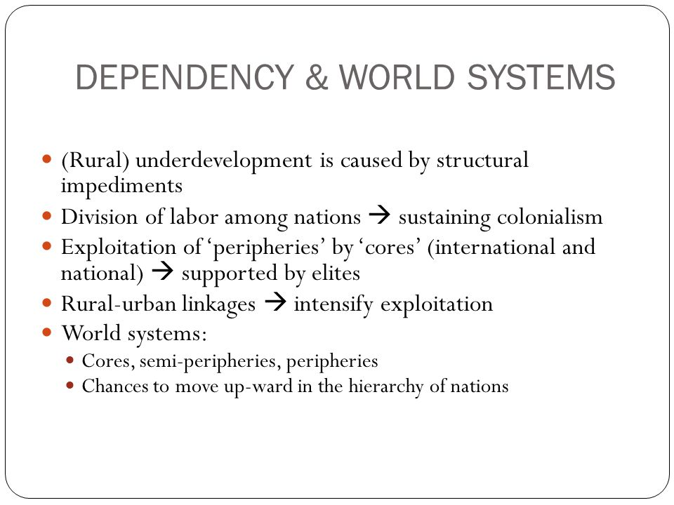 DEPENDENCY & WORLD SYSTEMS