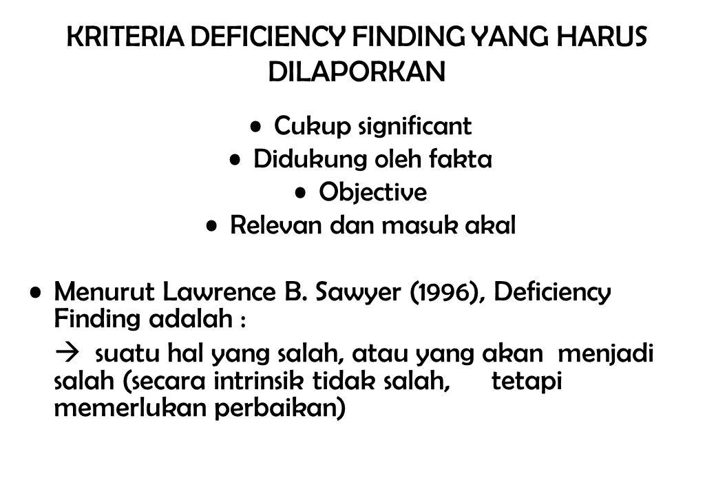 KRITERIA DEFICIENCY FINDING YANG HARUS DILAPORKAN