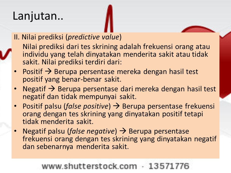Lanjutan.. II. Nilai prediksi (predictive value)