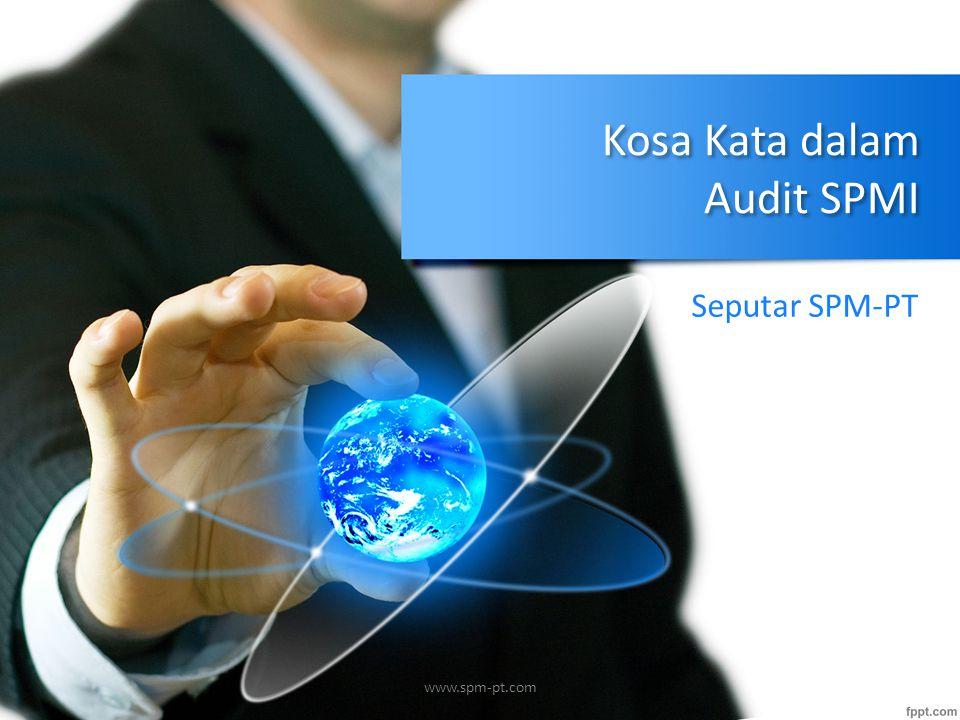 Kosa Kata dalam Audit SPMI