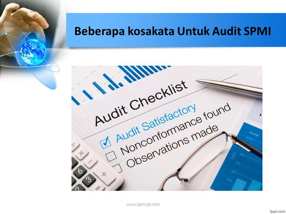 Beberapa kosakata Untuk Audit SPMI