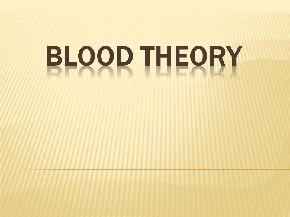 BLOoD THEORY