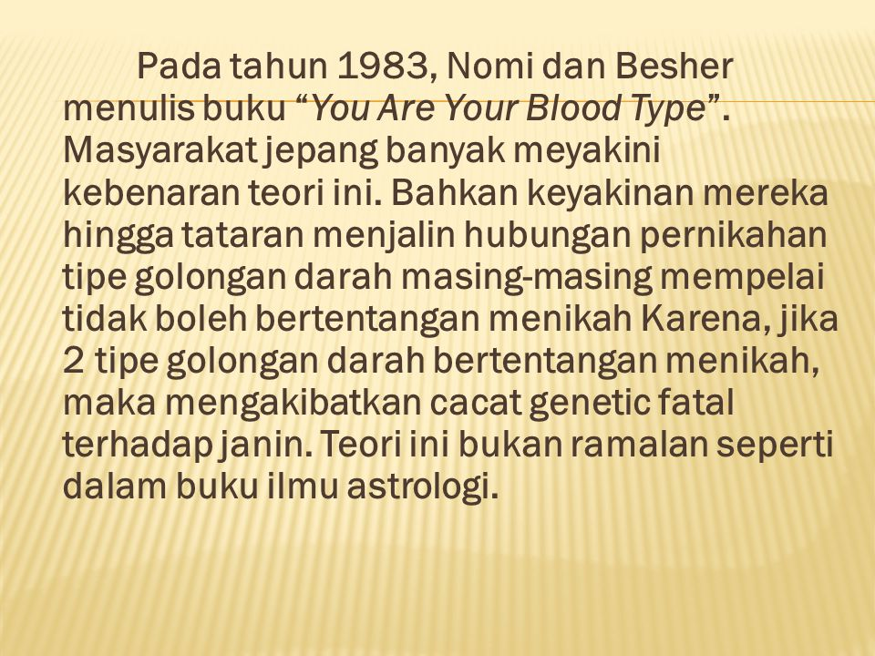 Pada tahun 1983, Nomi dan Besher menulis buku You Are Your Blood Type .