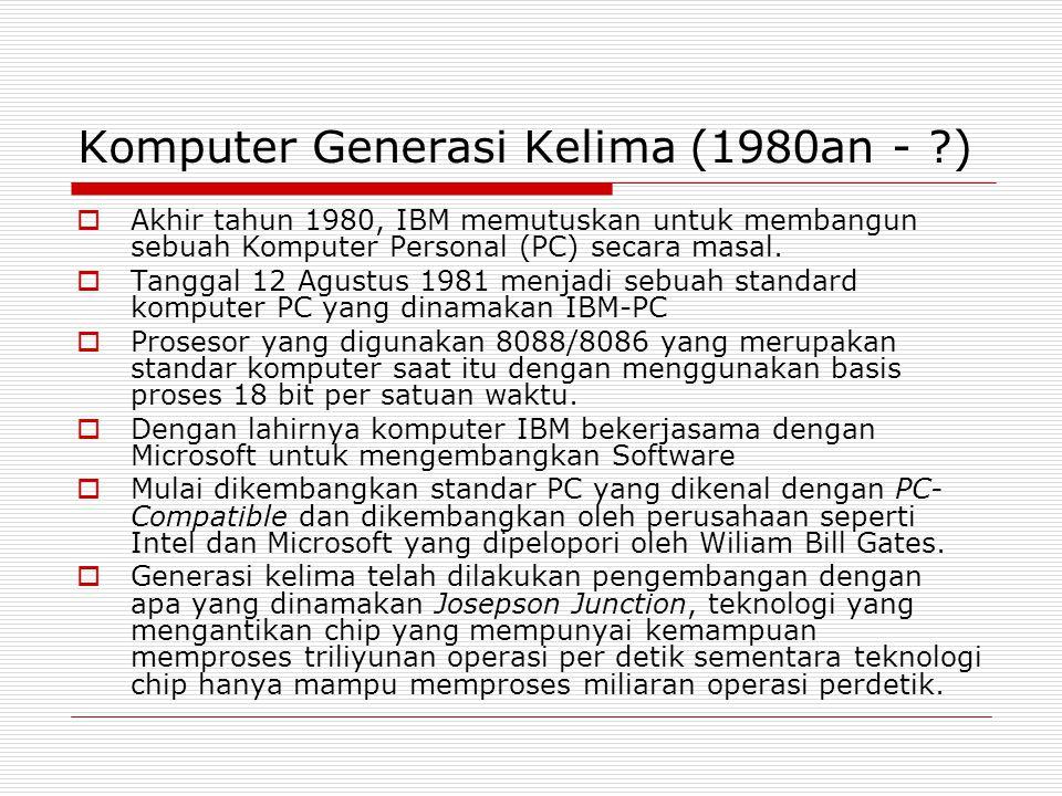 Komputer Generasi Kelima (1980an - )
