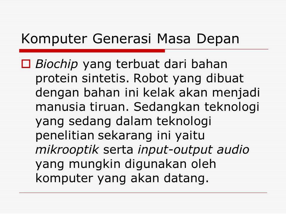 Komputer Generasi Masa Depan