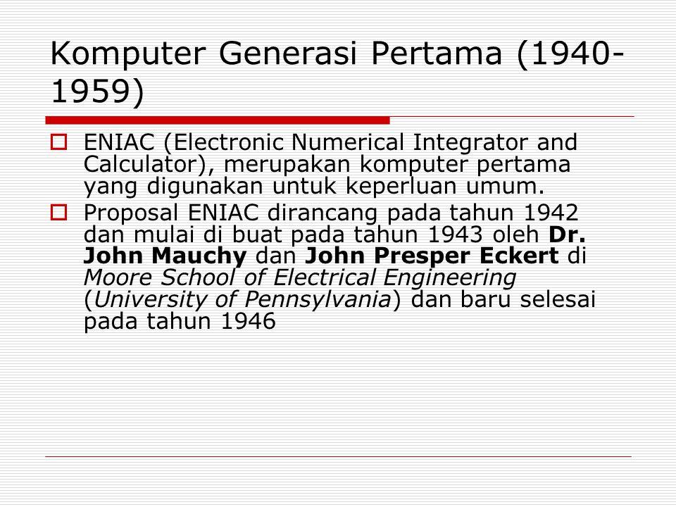 Komputer Generasi Pertama (1940-1959)