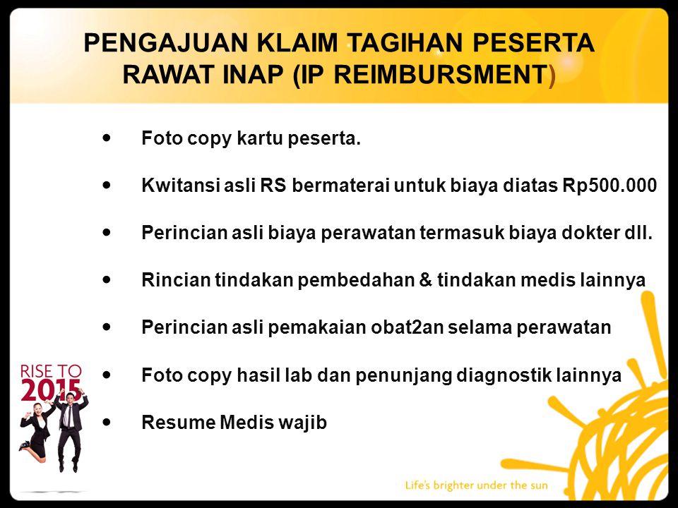 PENGAJUAN KLAIM TAGIHAN PESERTA RAWAT INAP (IP REIMBURSMENT)