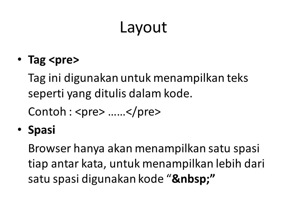 Layout Tag <pre>