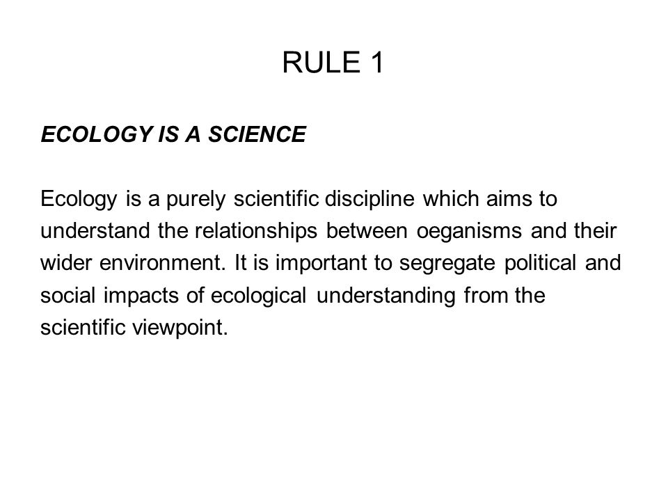 RULE 1 ECOLOGY IS A SCIENCE