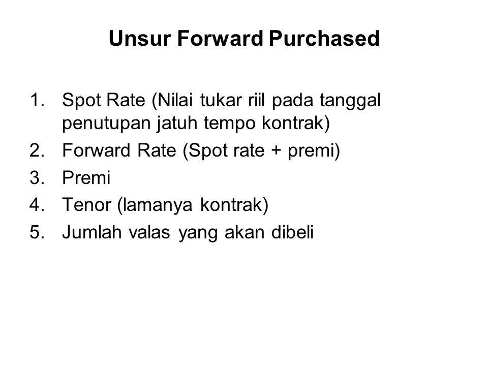 Unsur Forward Purchased