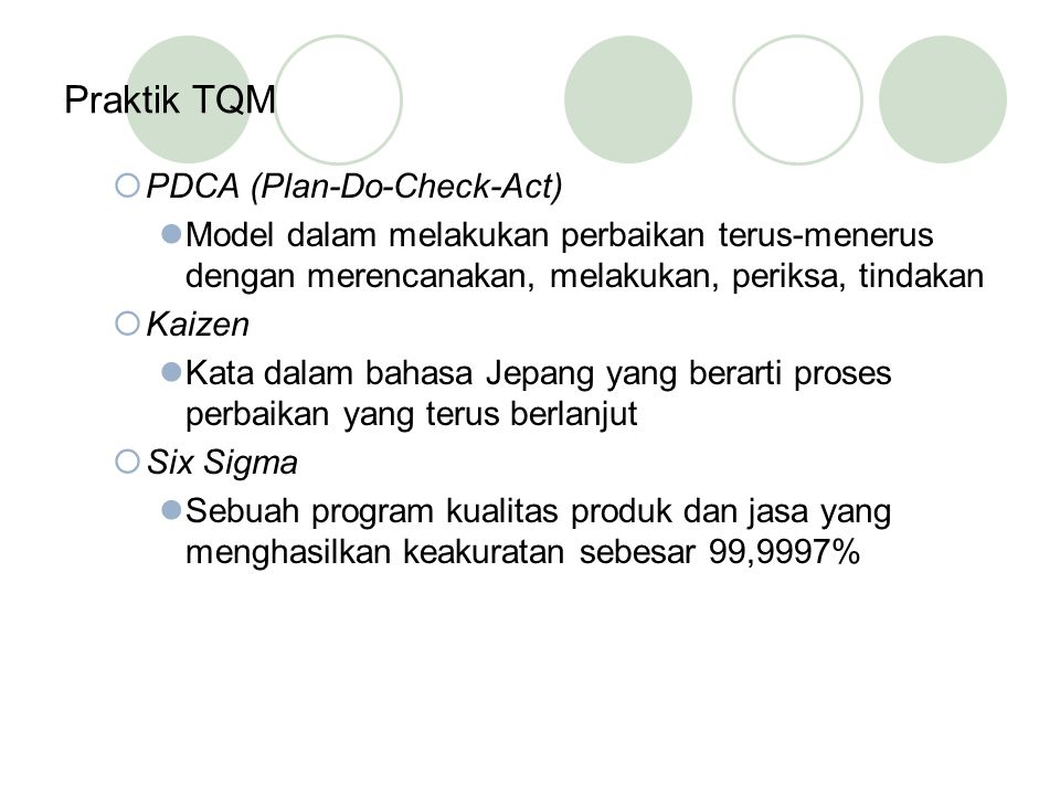 Praktik TQM PDCA (Plan-Do-Check-Act)