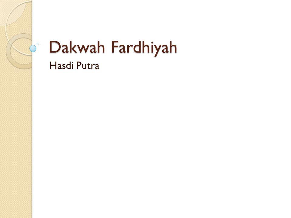 Dakwah Fardhiyah Hasdi Putra
