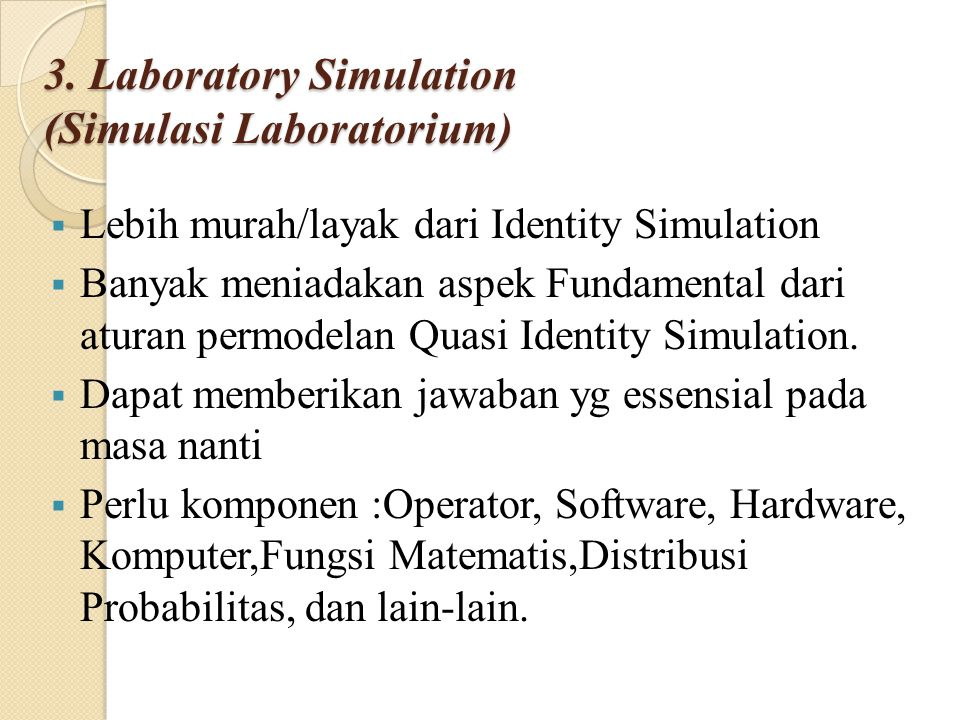 3. Laboratory Simulation (Simulasi Laboratorium)