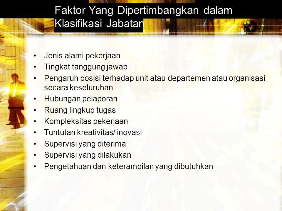 Faktor Yang Dipertimbangkan dalam Klasifikasi Jabatan