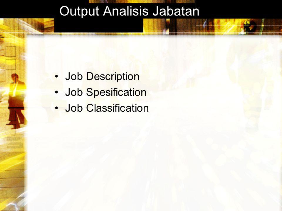 Output Analisis Jabatan