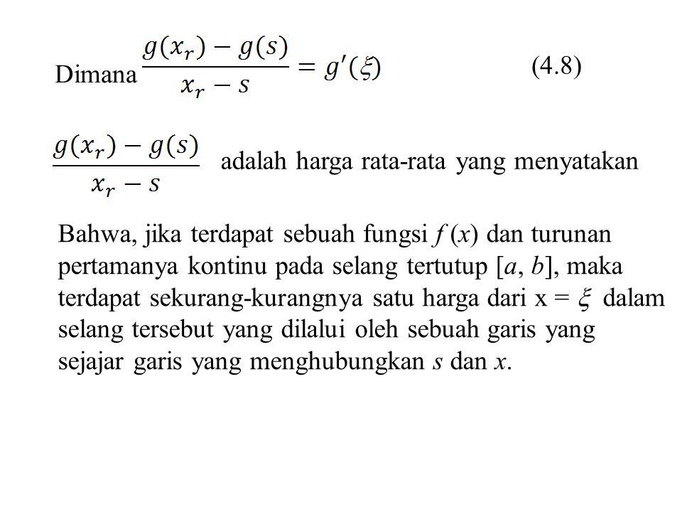 (4.8) Dimana. adalah harga rata-rata yang menyatakan. Bahwa, jika terdapat sebuah fungsi f (x) dan turunan.