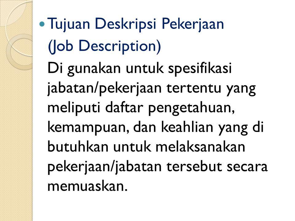 Tujuan Deskripsi Pekerjaan