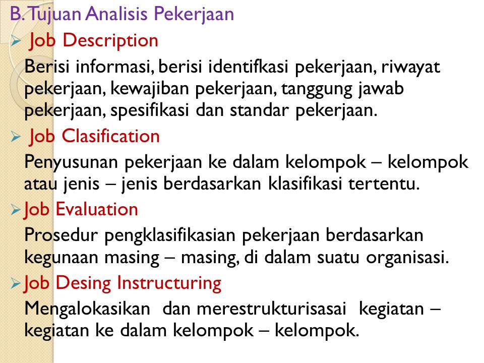 B. Tujuan Analisis Pekerjaan Job Description
