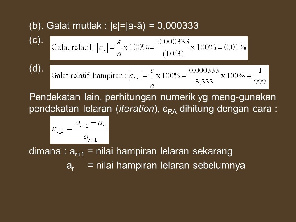 (b). Galat mutlak : |є|=|a-â) = 0,000333