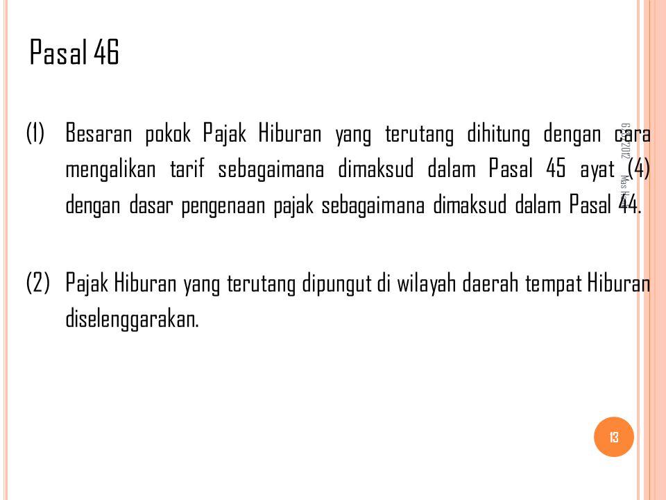 Pasal 46 6/5/2012. (1)