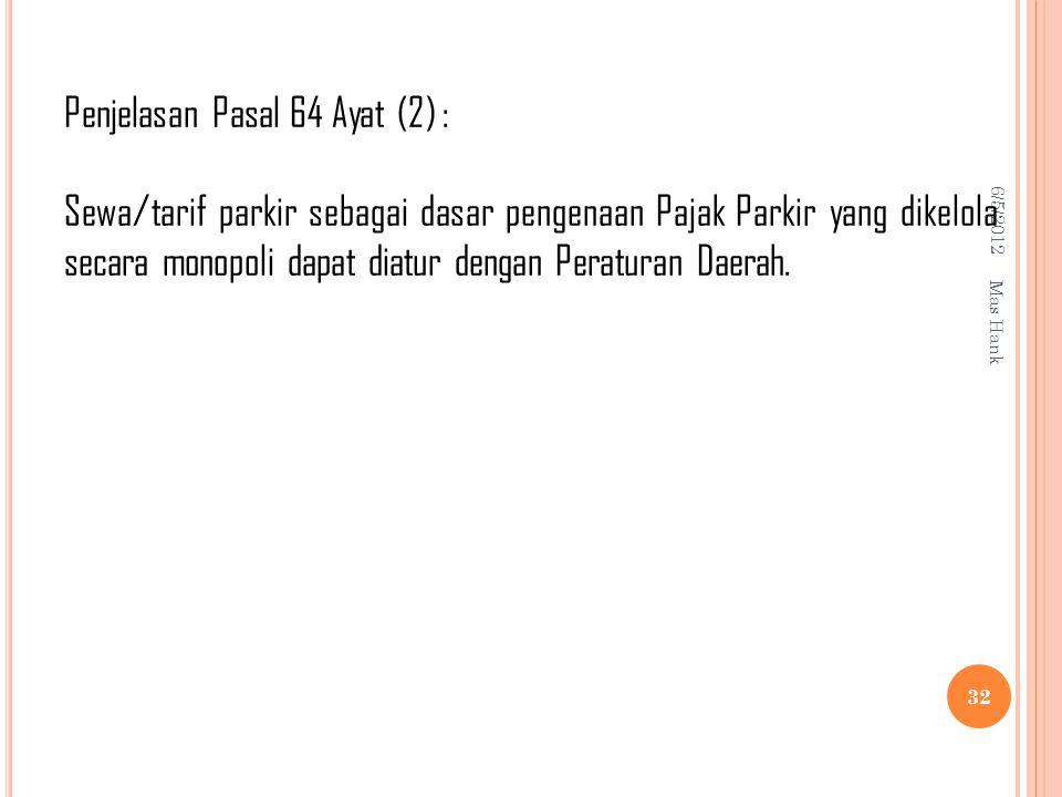 Penjelasan Pasal 64 Ayat (2) :