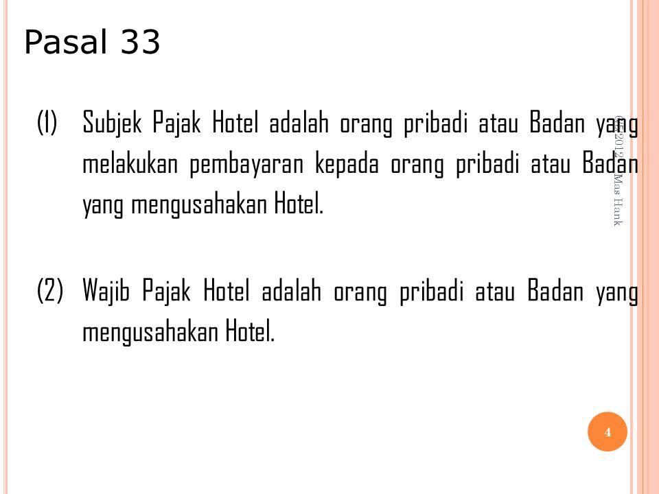 Pasal 33 6/5/2012. (1)