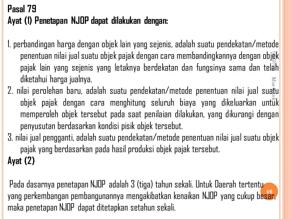 Ayat (1) Penetapan NJOP dapat dilakukan dengan: