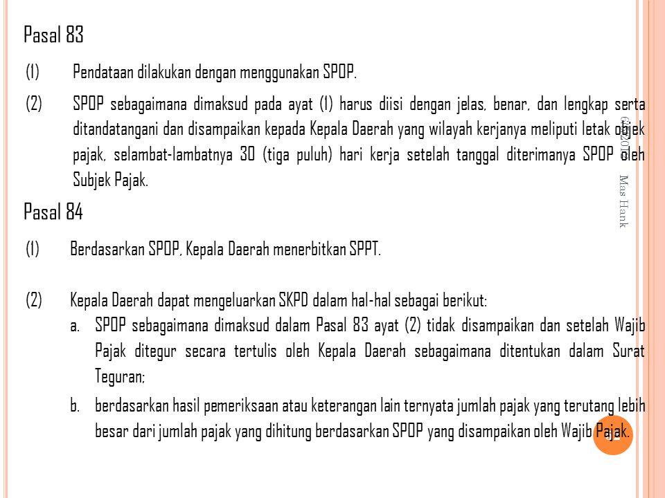 Pasal 83 Pasal 84 (1) Pendataan dilakukan dengan menggunakan SPOP. (2)