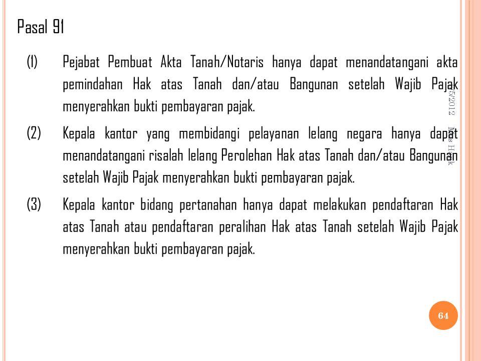 Pasal 91 (1)