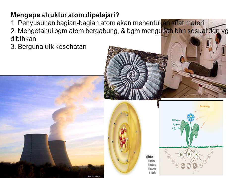 Mengapa struktur atom dipelajari