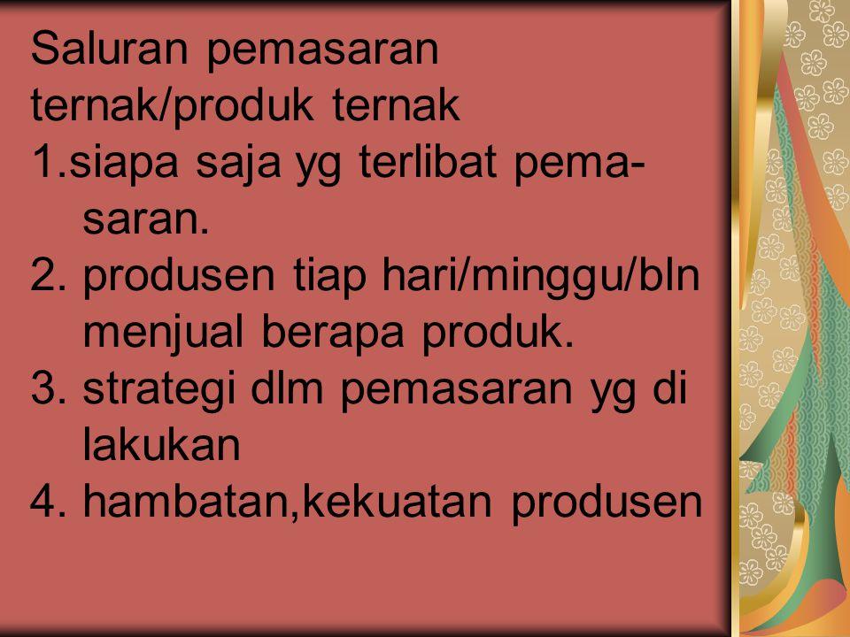 Saluran pemasaran ternak/produk ternak 1